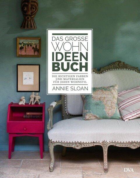 Das große Wohn-Ideen-Buch - Annie Sloan
