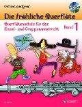 Die fröhliche Querflöte Band 1 mit CD - Gefion Landgraf