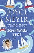 Unshakeable Trust - Joyce Meyer