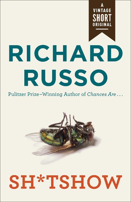 Sh*tshow - Richard Russo