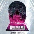 Ghost Flowers - Vinegar Hill