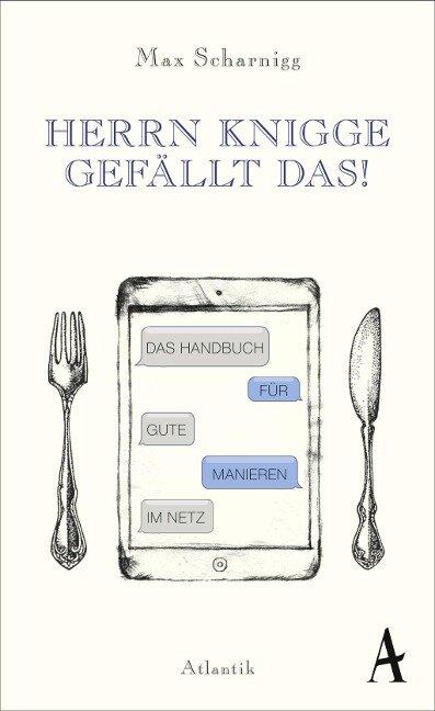 HERRN KNIGGE GEFÄLLT DAS! - Max Scharnigg