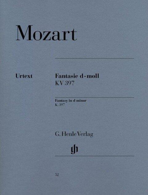 Fantasie d-moll KV 397 (385g) - Wolfgang Amadeus Mozart