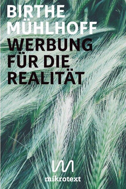 Werbung für die Realität - Birthe Mühlhoff