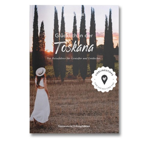 Glücklich in der Toskana - Tanja Roos, Christian Roos