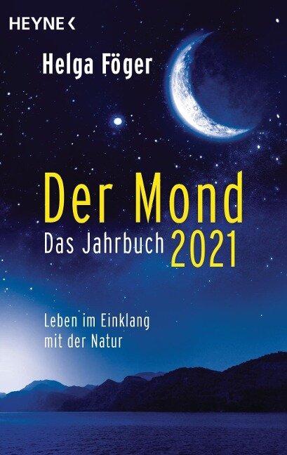 Der Mond 2021 - Das Jahrbuch - Helga Föger