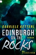 Edinburgh on the Rocks - Gabriele Ketterl
