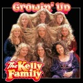 The Kelly Family: Growin' Up -