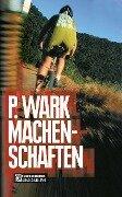 Machenschaften - Peter Wark