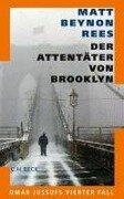 Der Attentäter von Brooklyn - Matt Beynon Rees