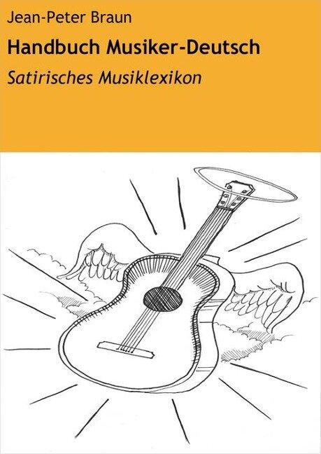 Handbuch Musiker-Deutsch - Jean-Peter Braun