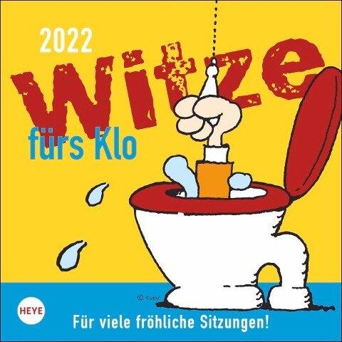 Witze fürs Klo 2022. Für viele fröhliche Sitzungen! -