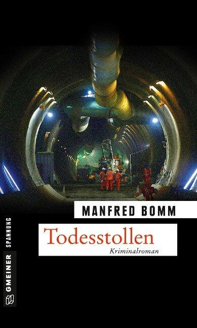 Todesstollen - Manfred Bomm