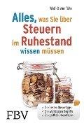 Alles, was Sie über Steuern im Ruhestand wissen müssen - Wolf-Dieter Tölle