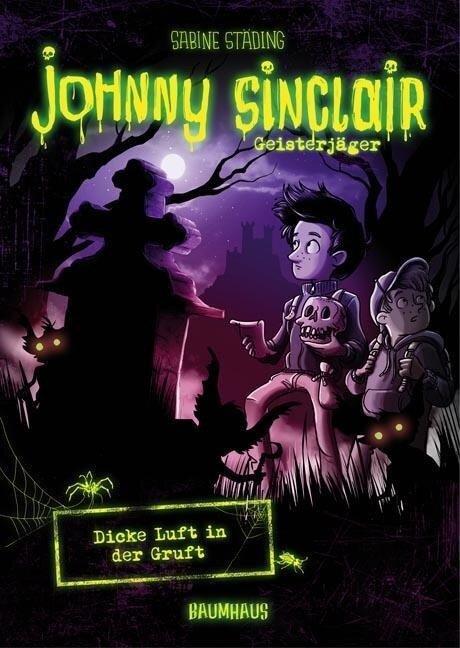 Johnny Sinclair 02 - Dicke Luft in der Gruft - Sabine Städing