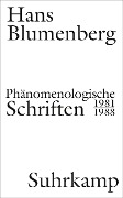 Phänomenologische Schriften - Hans Blumenberg