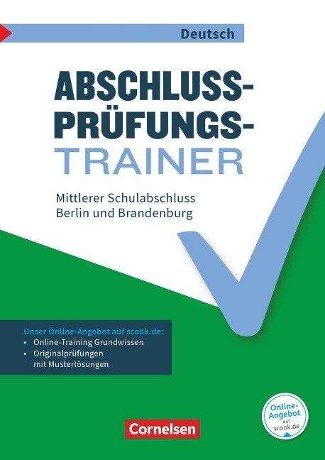 Abschlussprüfungstrainer Deutsch 10. Schuljahr - Berlin und Brandenburg - Mittlerer Schulabschluss - Thomas Brand, Sven Grünes