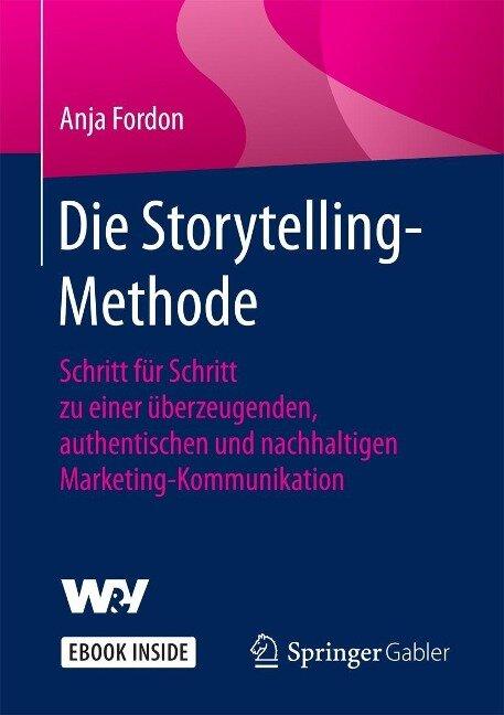 Die Storytelling-Methode - Anja Fordon