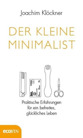 Der kleine Minimalist - Joachim Klöckner