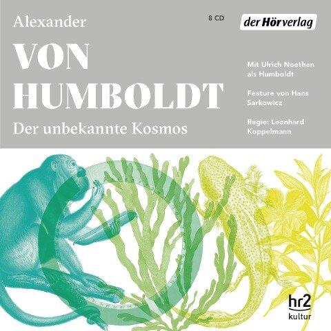 Der unbekannte Kosmos des Alexander von Humboldt - Alexander Von Humboldt