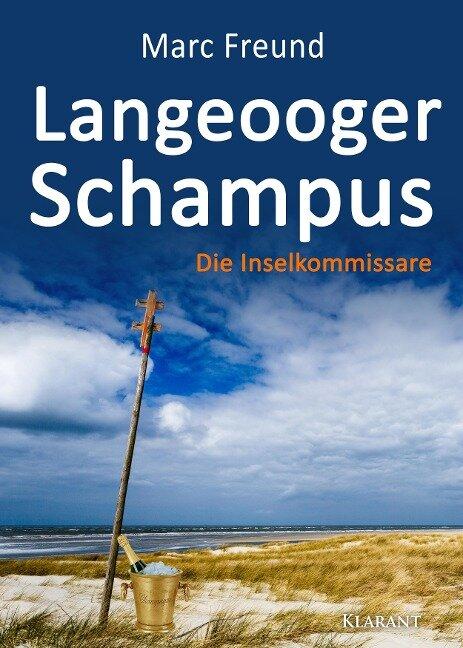 Langeooger Schampus. Ostfrieslandkrimi - Marc Freund