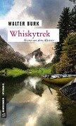 Whiskytrek - Walter Burk