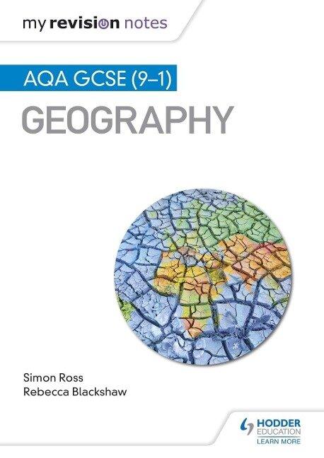 My Revision Notes: AQA GCSE (9-1) Geography - Simon Ross, Rebecca Blackshaw