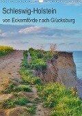 Schleswig-Holstein - von Eckernförde nach Glücksburg (Wandkalender 2017 DIN A3 hoch) - Andrea Janke