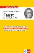 """Lektürehilfen Johann Wolfgang von Goethe """"Faust - Der Tragödie erster Teil"""" -"""
