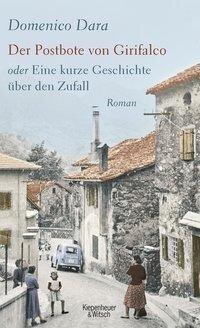 Der Postbote von Girifalco oder Eine kurze Geschichte über den Zufall - Domenico Dara