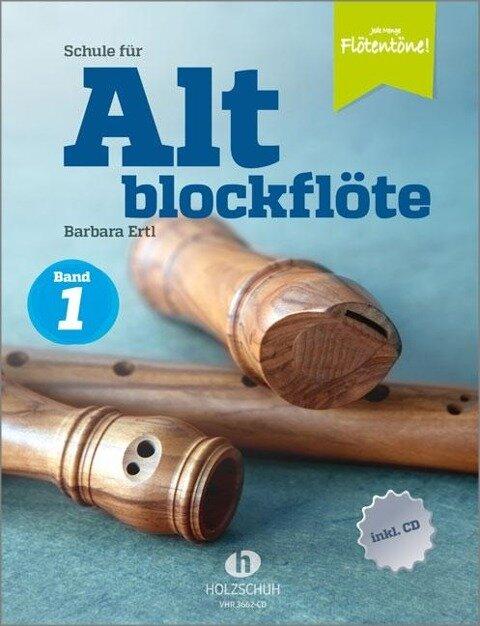 Schule für Altblockflöte 1 (mit CD-Extra) - Barbara Ertl