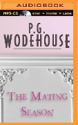 The Mating Season - P. G. Wodehouse