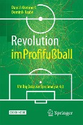 Revolution im Profifußball - Daniel Memmert, Dominik Raabe