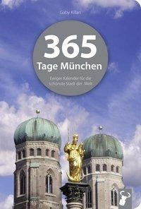 365 Tage München - Gaby Kilian