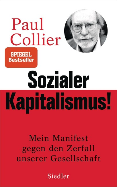 Sozialer Kapitalismus! - Paul Collier
