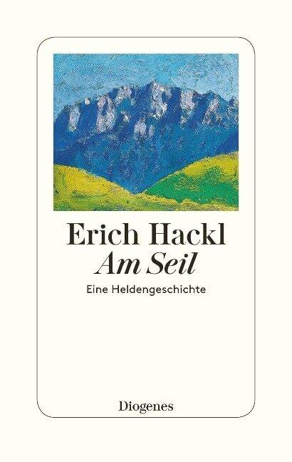 Am Seil - Erich Hackl