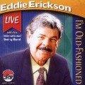 I'm Old Fashioned - Eddie With His International Swing Band Erickson