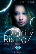 Dignity Rising 1: Gefesselte Seelen - Hedy Loewe