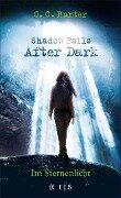 Shadow Falls - After Dark - Im Sternenlicht - C. C. Hunter