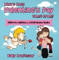 Where Does Valentine's Day Come From? | Children's Holidays & Celebrations Books - Baby Professor