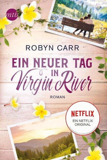 Ein neuer Tag in Virgin River - Robyn Carr