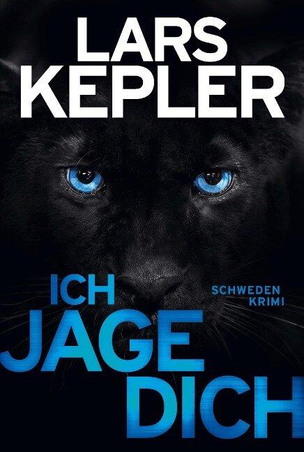 Ich jage dich - Lars Kepler