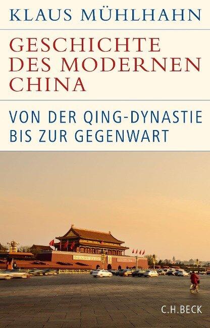 Geschichte des modernen China - Klaus Mühlhahn