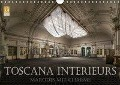 Toscana Interieurs - Marodes mit Charme (Wandkalender 2018 DIN A4 quer) - Eleonore Swierczyna