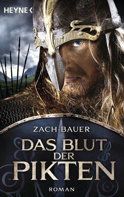 Das Blut der Pikten - Bastian Zach, Matthias Bauer