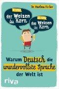 Warum Deutsch die wundervollste Sprache der Welt ist - Marlena Fischer