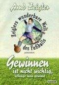 Zeiglers wunderbare Welt des Fussballs - Arnd Zeigler
