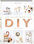 Das große Buch vom DIY - Émilie Guelpa