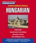 Pimsleur Hungarian Conversational Course - Level 1 Lessons 1-16 CD: Learn to Speak and Understand Hungarian with Pimsleur Language Programs - Pimsleur