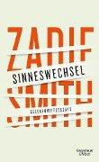 Sinneswechsel - Zadie Smith